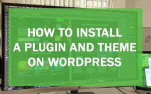 Guide about installing plugins and themes on wordpress