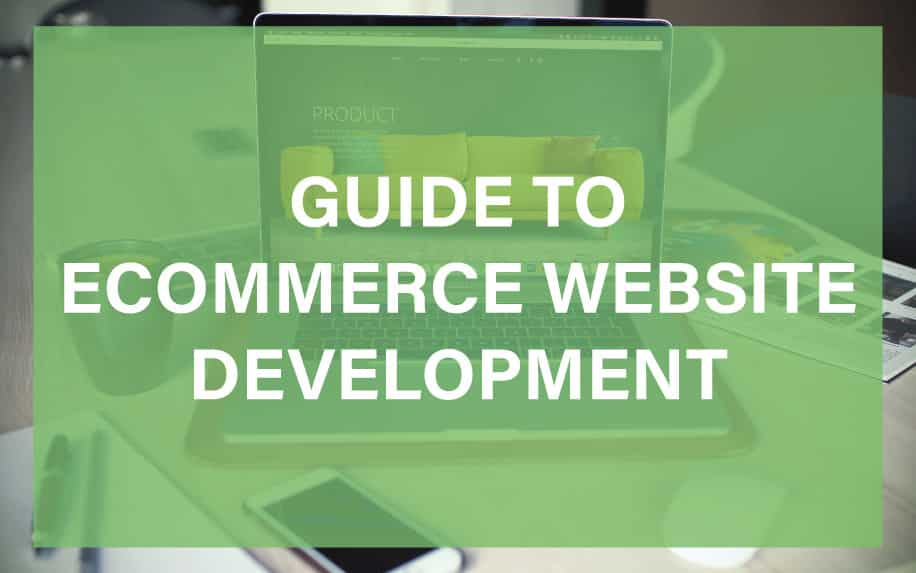 Guide to ecommerce website development featured