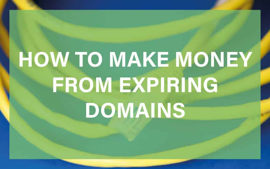 How to make money from expiring domains featured image