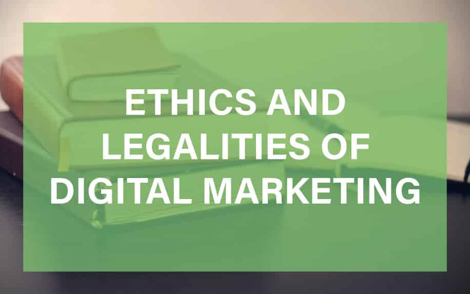Ethics and legalities of digital marketing featured image