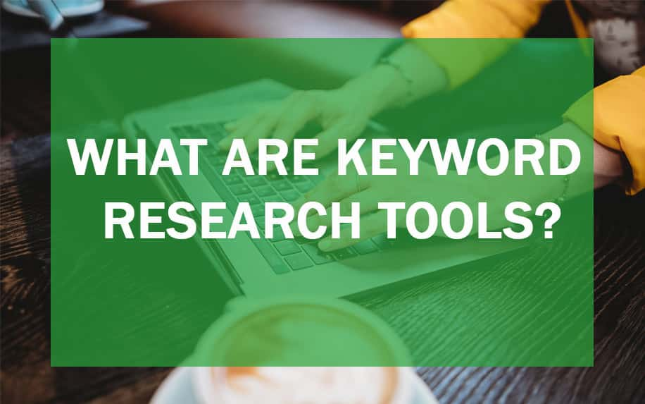 "Featured image for an article on ""what are keyword research tools?"""