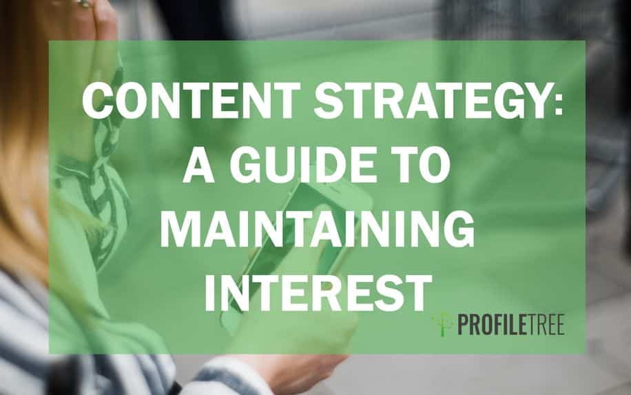 content strategy a guide to maintaining interest