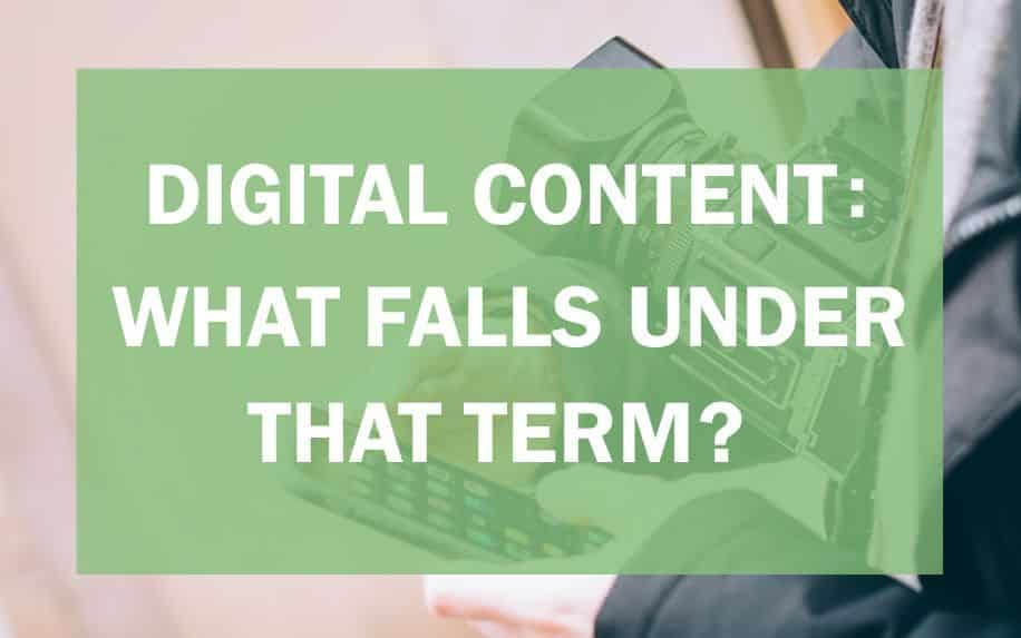 digital content what falls under that term
