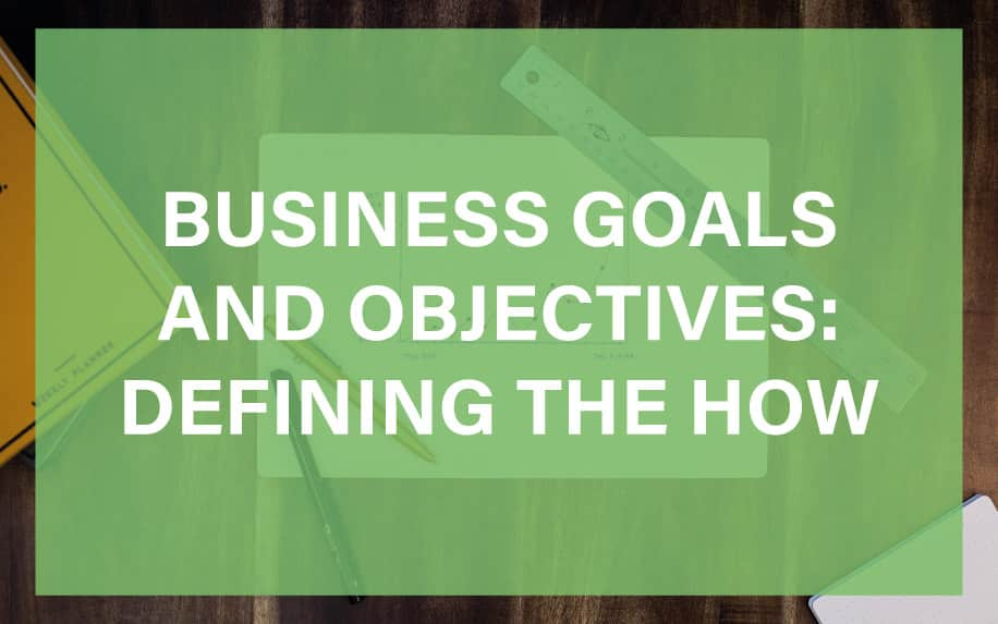 Business goals and objectives featured image
