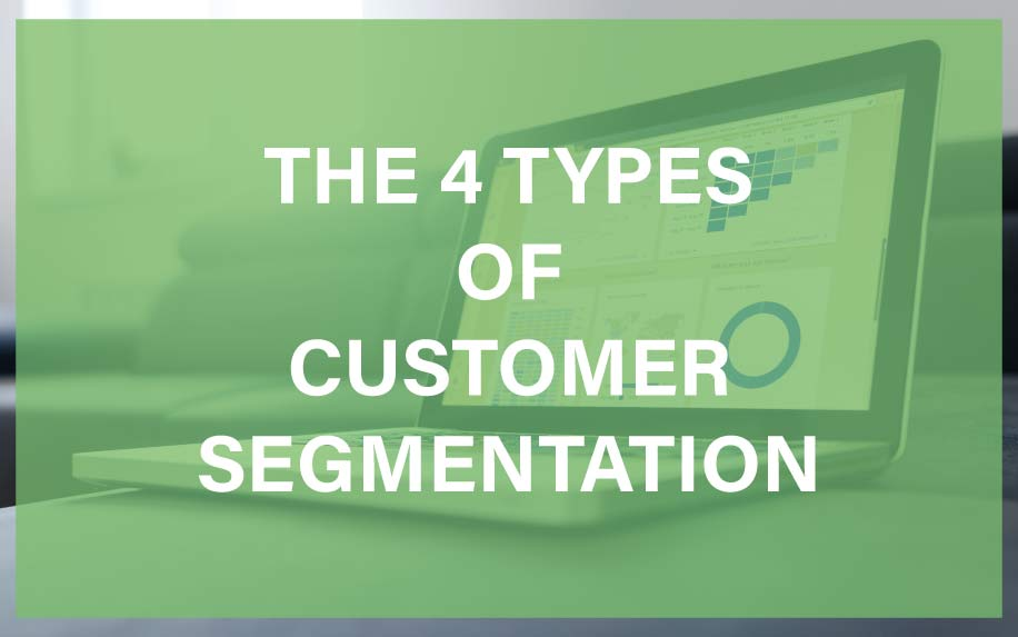 4 Types of customer segmentation featured image