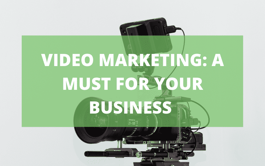 Video marketing a must for your business