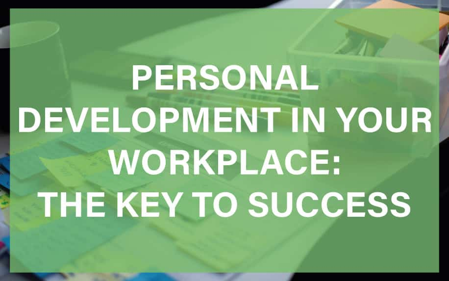 Personal development in the workplace featured image