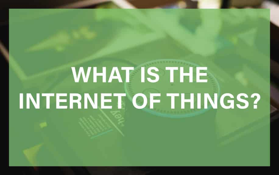 What is the internet of things featured