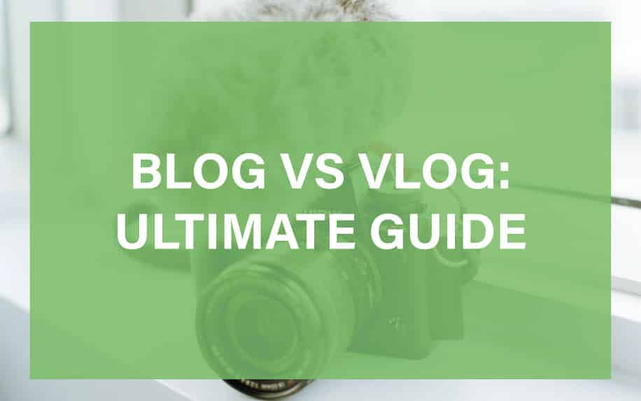 Blog vs vlog featured image