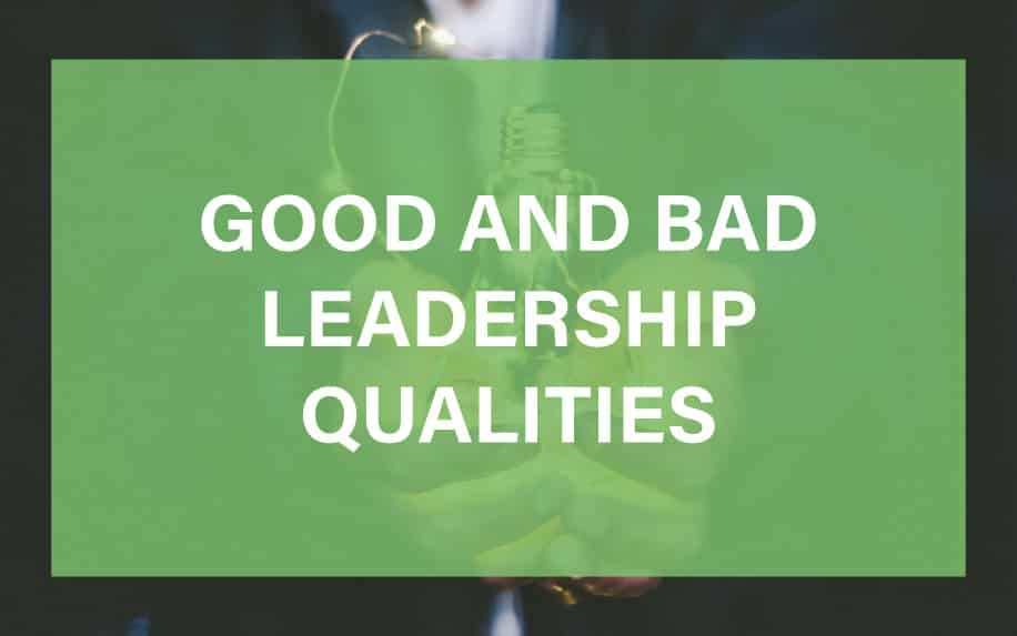 Good and bad leadership qualities featured image
