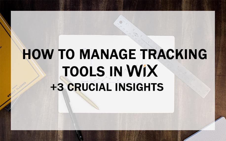 Manage tracking tools in WIX featured