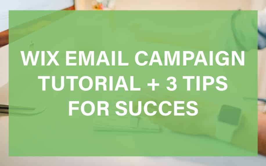 WIX EMAIL CAMPAIGN FEATURED