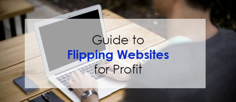Guide to Flipping Websites for Profit