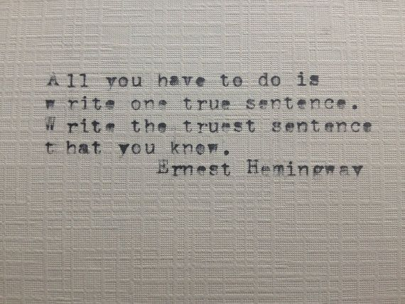 Ernest Hemingway quote (re copywriting)