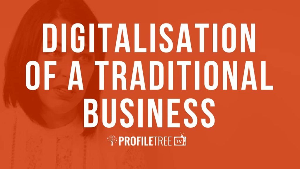 Digitalisation of a Tradition Business with Claire Stewart