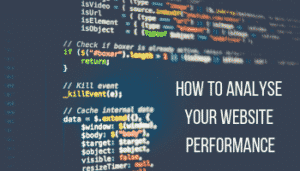 How to Analysis Your Website Performance
