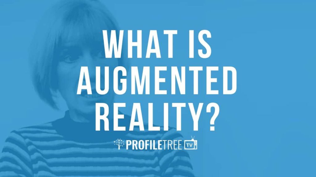 What is Augmented Reality with Nuala Trainor