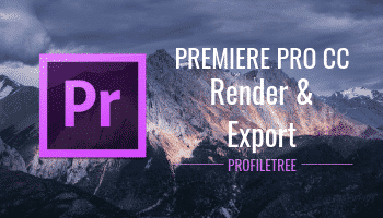 Premiere Pro CC Rendering and Exporting Tutorial