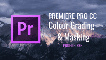 Premiere Pro CC Colour Grading and Masking Tutorial