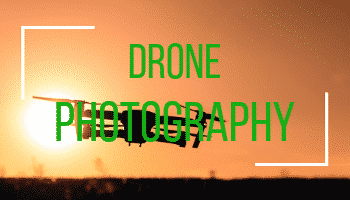 What is Drone Photography? Photos from the sky