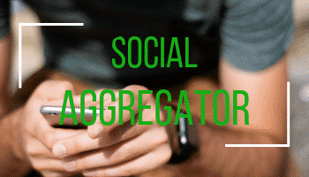 What is a Social Aggregator?