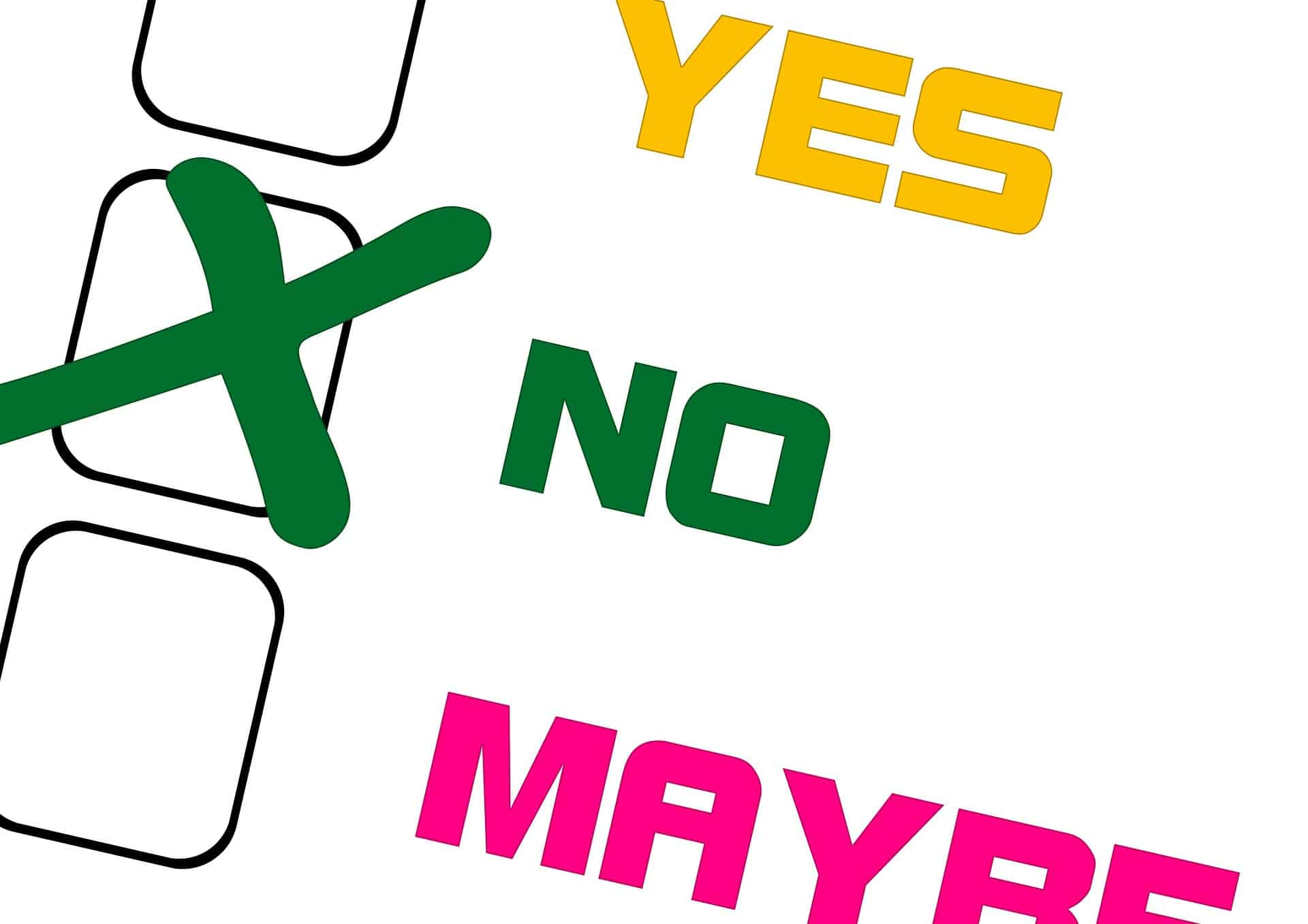 Yes/No/Maybe Possibilty