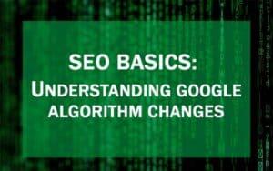 Featured image on SEO basics: Google algorithm changes