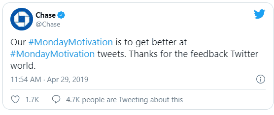 Chase bank respond to negative feedback from Monday Motivation tweet 29/04/2019.