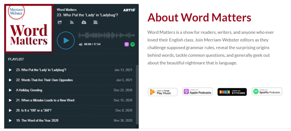 Merriam Webster create 'Words Matter' show for readers, writers and English language lovers.