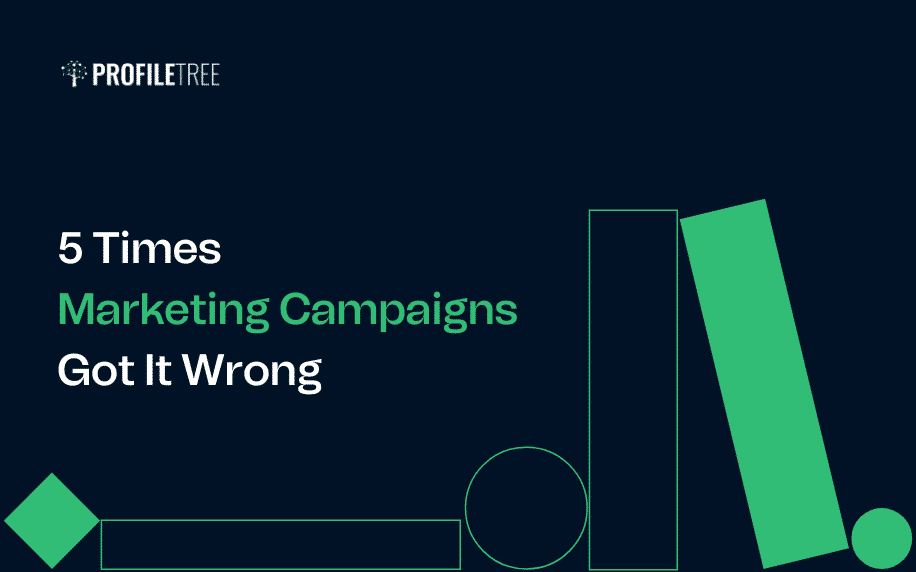 5 Times Marketing Campaigns Got It Wrong