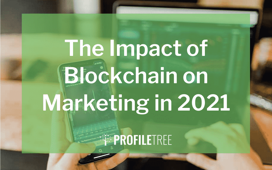 The Impact of Blockchain on Marketing in 2021