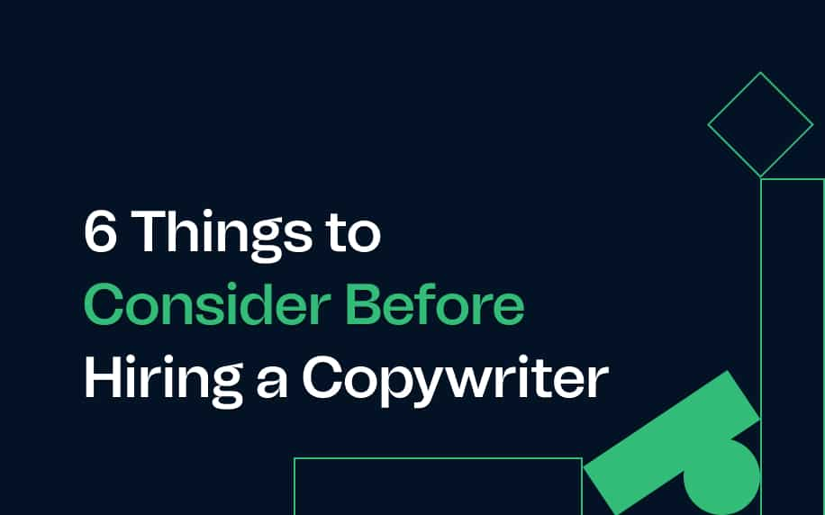 image of the blog title 6 things to consider before hiring a copywriter