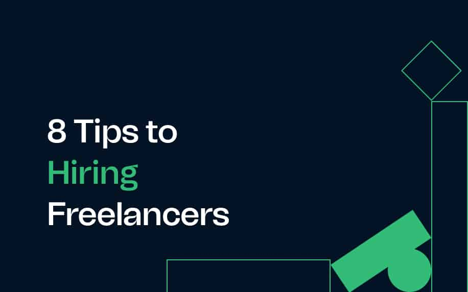 8 tips to hiring freelancers