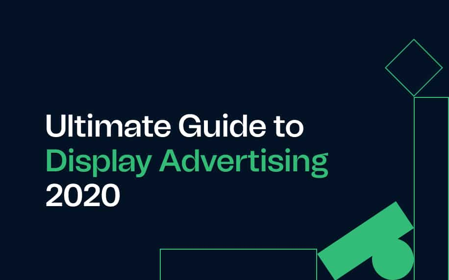 image with writing saying ultimate guide to display advertising 2020