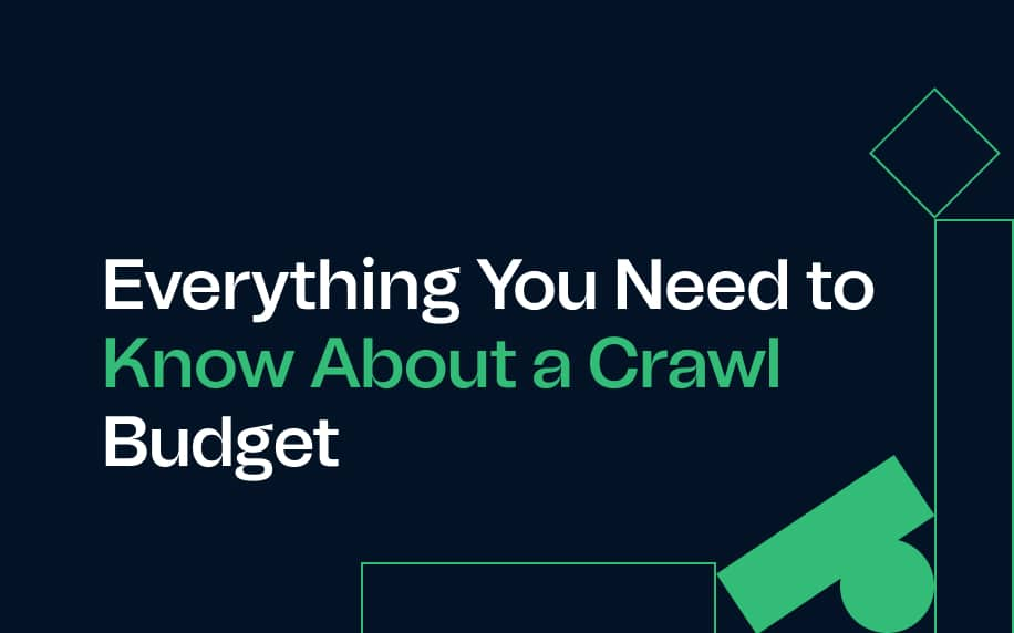 everything you need to know about a crawl budget