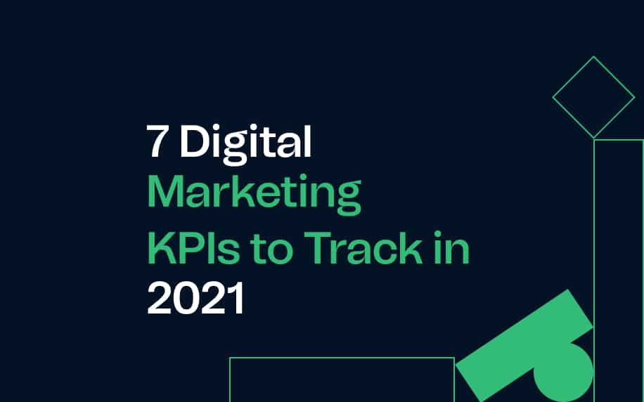 image for the 7 digital marketing kpis to track in 2021