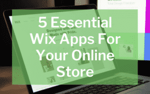 5 essential wix apps featured image