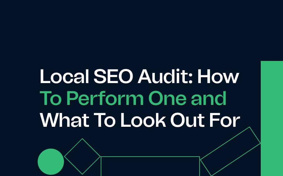 image for the local seo audit: how to perform one and what to look out for blog.