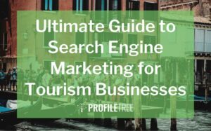 image for the ultimate guide to search engine marketing for tourism businesses