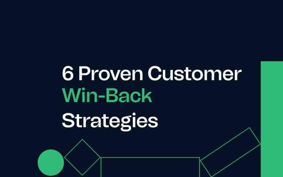 image for 6 proven customer win back strategies blog