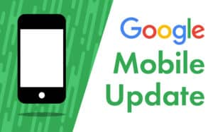 Google Mobile update featured image