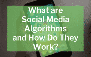 What are Social Media Algorithms and How Do They Work featured image