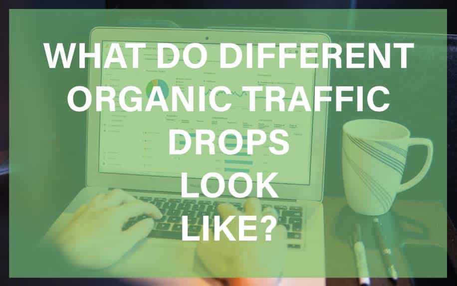 Organic traffic drops featured image